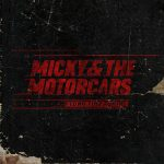 mickey-and-the-motorcars-long-time-coming